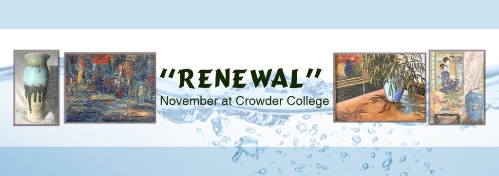 "JRAC ""Renewal"" Art Show at Crowder College"